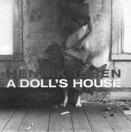 an analysis of the womens rights in a dolls house a play by henrik ibsen