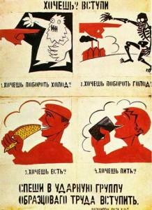 Famous Mayakovsky poster urging people to work hard to stave off the cold, hunger and thirst. A great poster to get students to describe and interpret